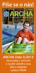ARCHA 3/2013 - Archa č. 3/2013 si všímá sportování v dětských spolcích